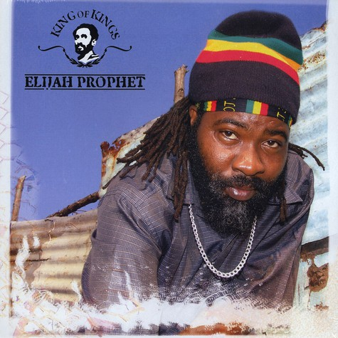 Elijah Prophet - King of kings
