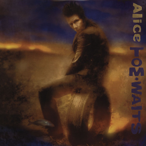 Tom Waits - Alice
