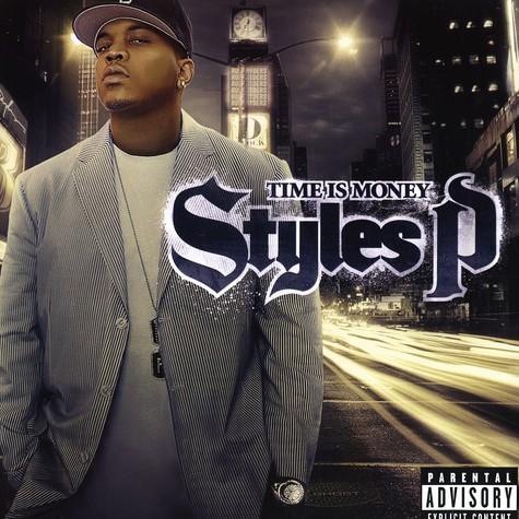 Styles P - Time is money
