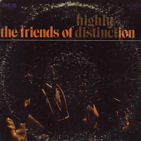 Friends Of Distinction, The - Highly distinction