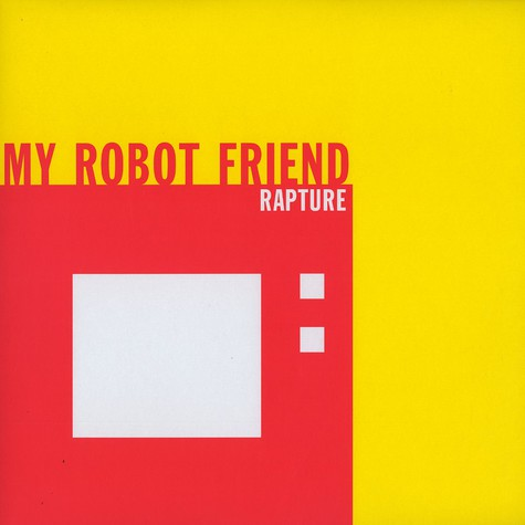 My Robot Friend - Rapture