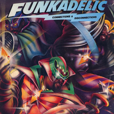 Funkadelic - Connections & Disconnections