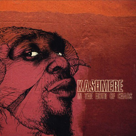 Kashmere - In the hour of chaos