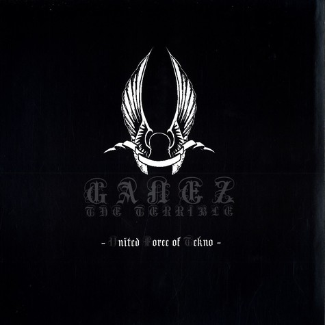 Ganez The Terrible - United force of tekno