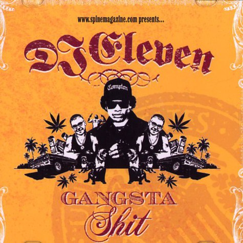 DJ Eleven - Gangsta shit