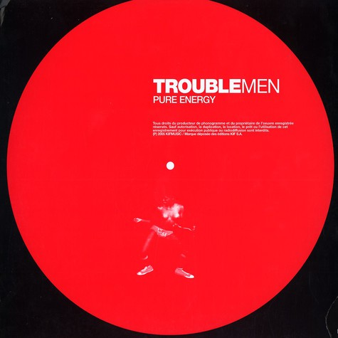Trouble Men - Pure energy