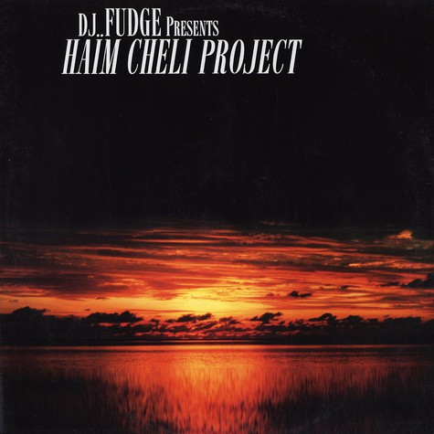 DJ Fudge - Haim cheli project