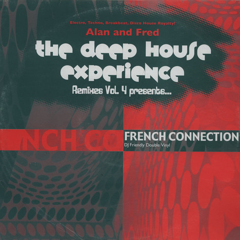 French Connection (Alan Braxe & Fred Falke) - The deep house experience - remixes volume 4