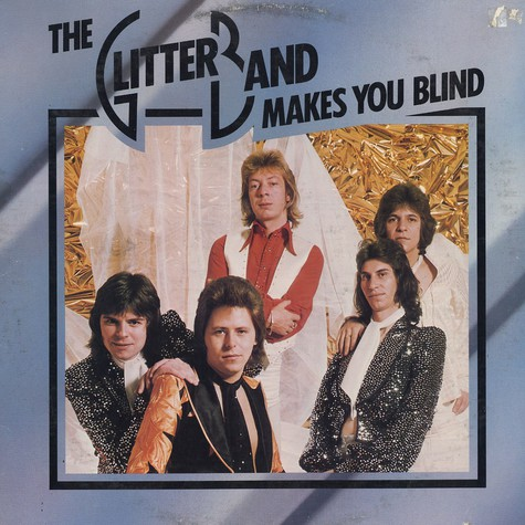 Glitter Band, The - Makes you blind