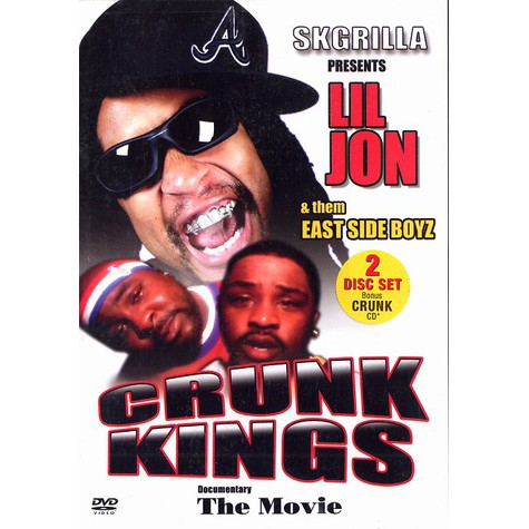 Lil Jon & The East Side Boyz - Crunk kings