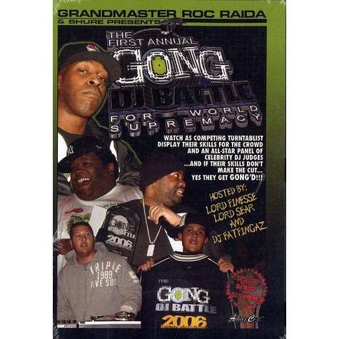 Grandmaster Roc Raida & Shure present - The first annual Gong DJ Battle for world supremacy