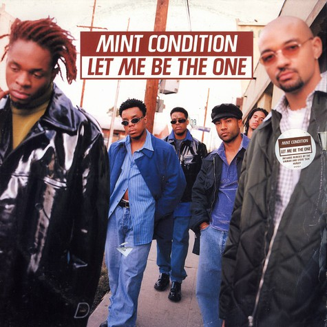 Mint Condition - Let me be the one
