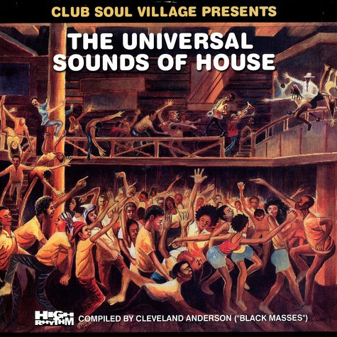 Club Soul Village presents - The universal sounds of house