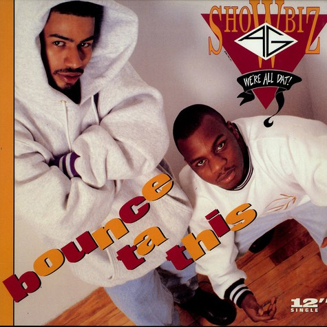 Showbiz & AG - Bounce ta this