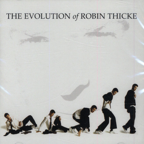 Robin Thicke - The evolution of Robin Thicke - deluxe edition