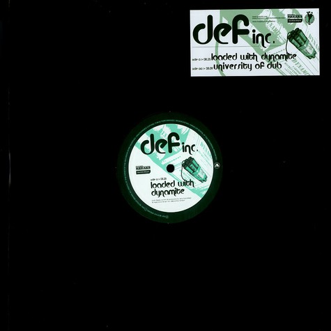 Def Inc. - Loaded with dynamite