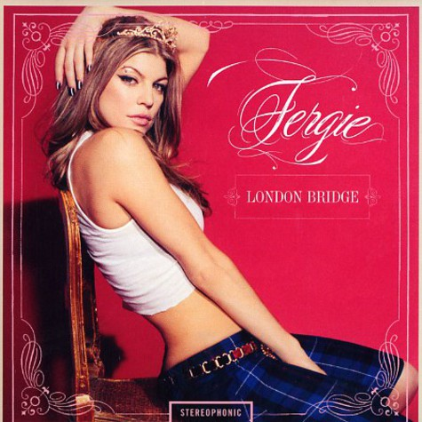 Fergie of Black Eyed Peas - London Bridge