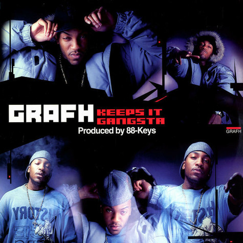 Grafh - Keeps it gangsta