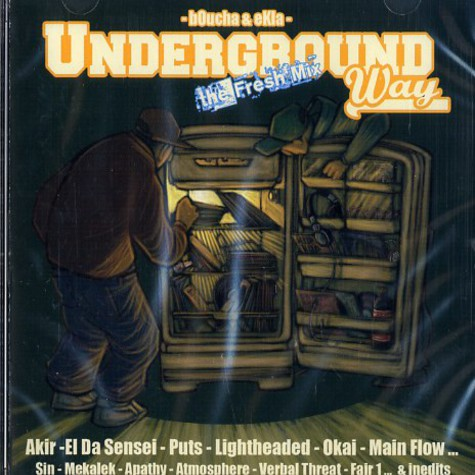 Boucha & Ekla - Underground way - the fresh mix