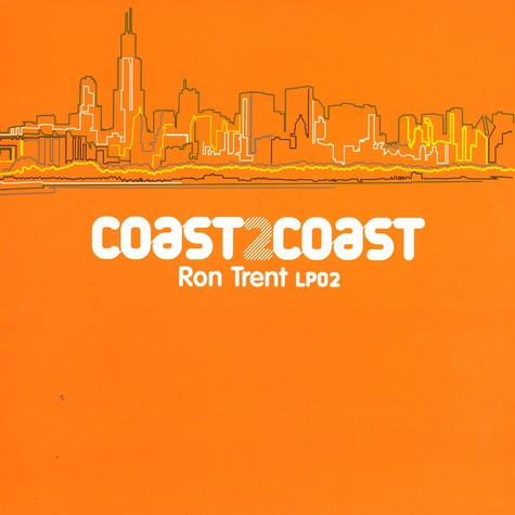 Ron Trent - Coast 2 coast LP 02