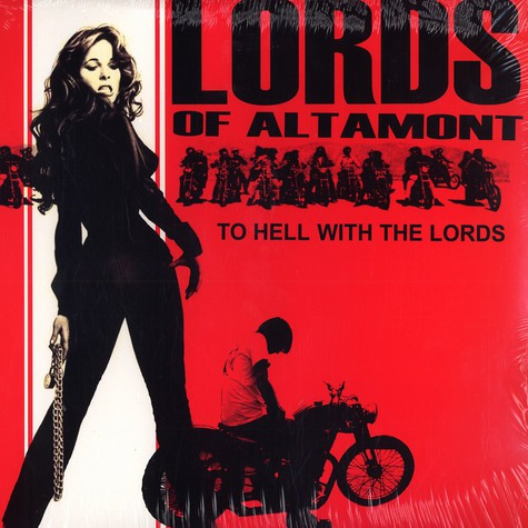 Lords Of Altmont - To hell with the lords