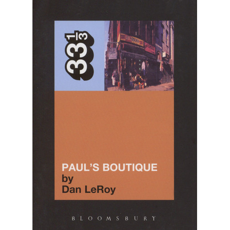 Beastie Boys - Paul's Boutique by Dan LeRoy