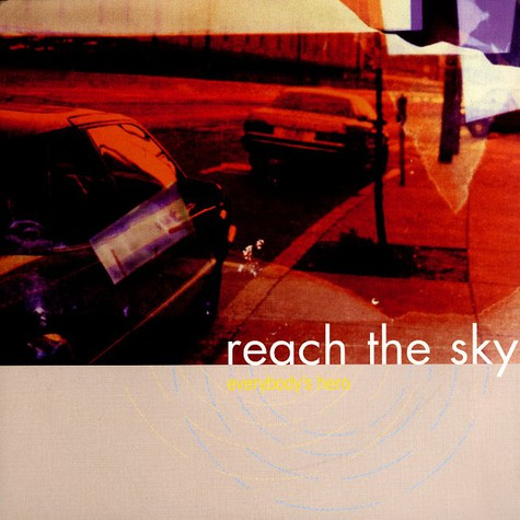 Reach The Sky - Everybody's hero
