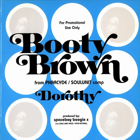 Booty Brown (of The Pharcyde) - Dorothy