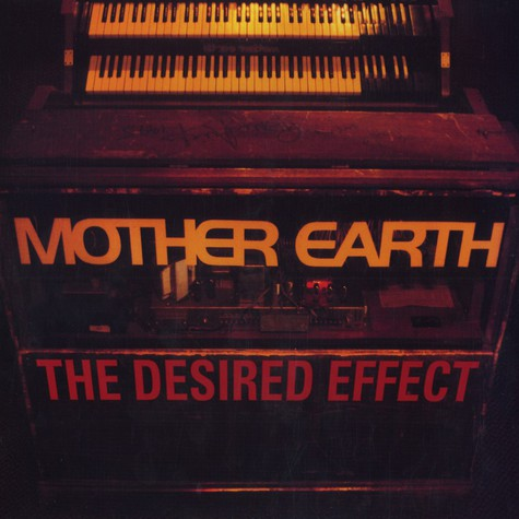 Mother Earth - The desired effect