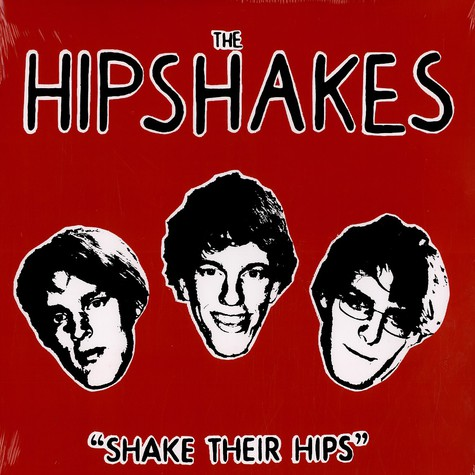 Hipshakes, The - Shake their hips
