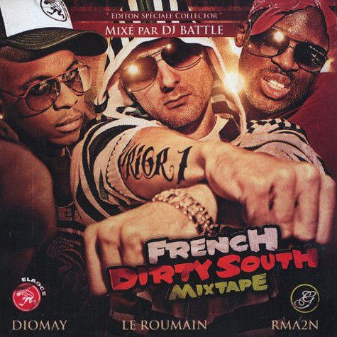 Diomay, RMA2N & Le Roumain - French dirty south mixtape