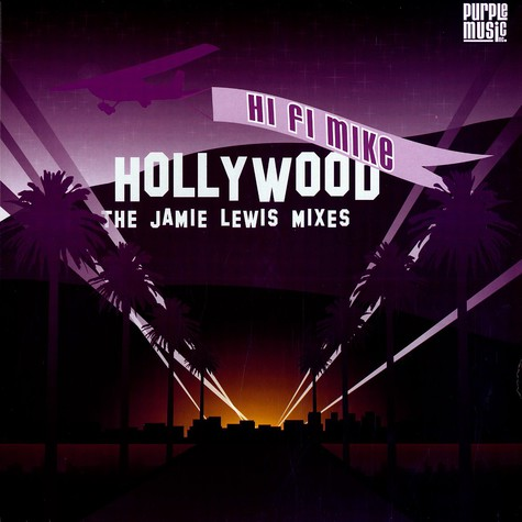 Hi Fi Mike - Hollywood Jamie Lewis mixes
