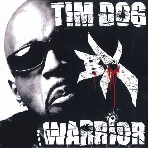 Tim Dog - BX warrior