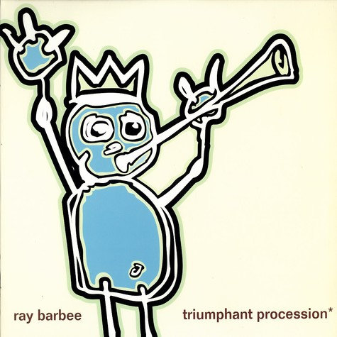 Ray Barbee - Triumphant procession