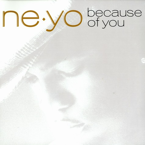 Ne-Yo - Because of you