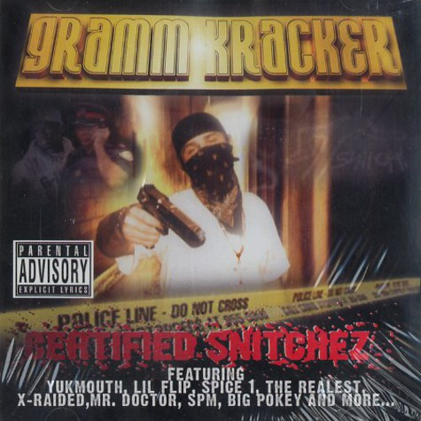 Gramm Kracker - Certified snitchez