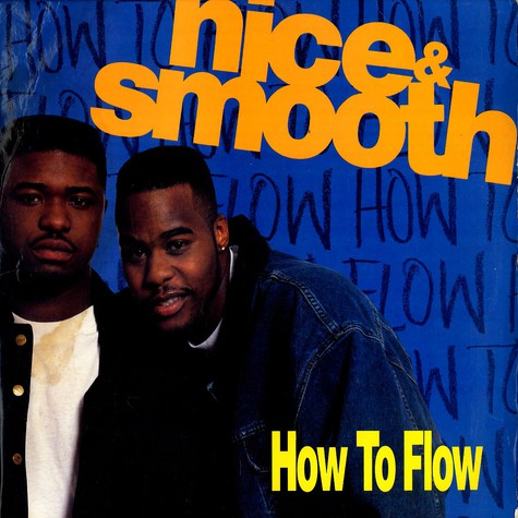 Nice & Smooth - How to flow