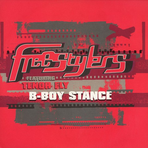 Freestylers - B-boy Stance feat. Tenor Fly Remixes