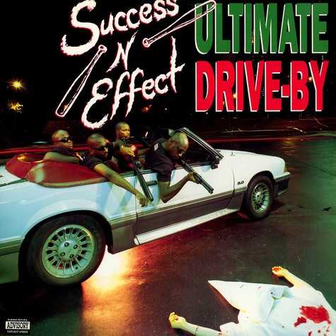Success-N-Effect - Ultimate drive-by