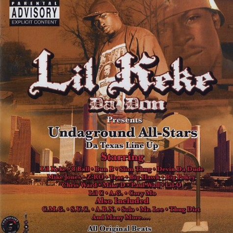 Lil Keke presents - Undaground all-stars - da Texas line up