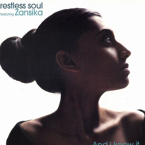 Restless Soul - And i know it feat. Zansika