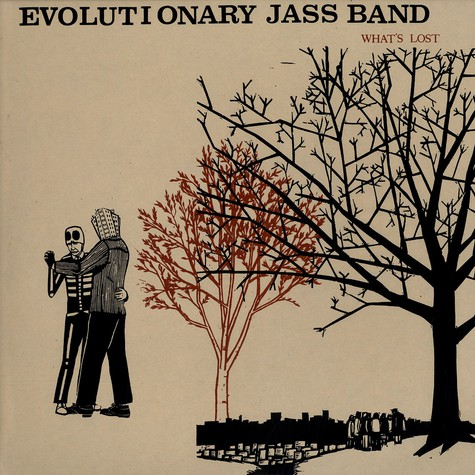 Evolutionary Jass Band - What's lost