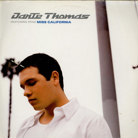 Dante Thomas Featuring Pras Michel - Miss California