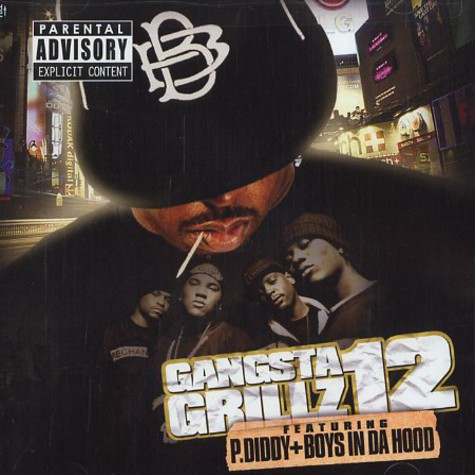 DJ Drama, P. Diddy & Boys In Da Hood - Gangsta grillz 12