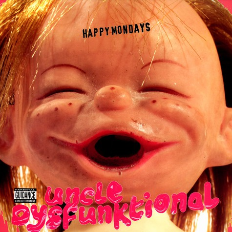 Happy Mondays - Uncle dysfunktional