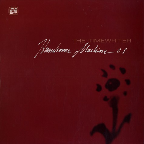 Timewriter, The - Handsome machine EP