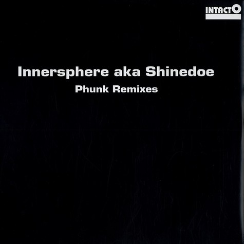 Innersphere aka Shinedoe - Phunk remixes