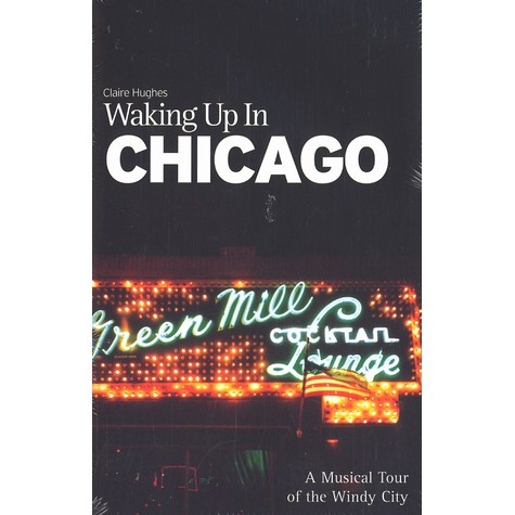 Claire Hughes - Waking up in Chicago