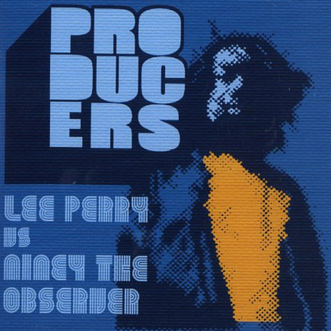 Lee Perry vs Niney The Observer - Producers