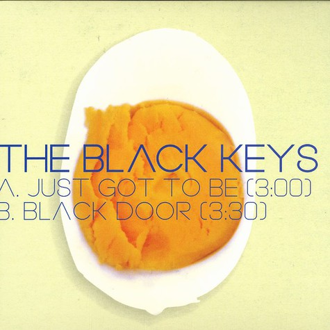 Black Keys, The - Just got to be